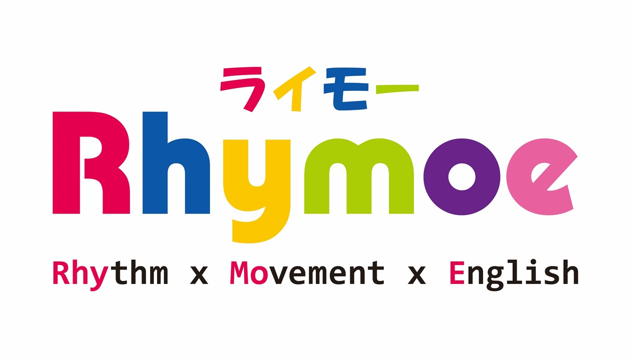 Rhymoe(ライモー)- Rhythm x Movement x English